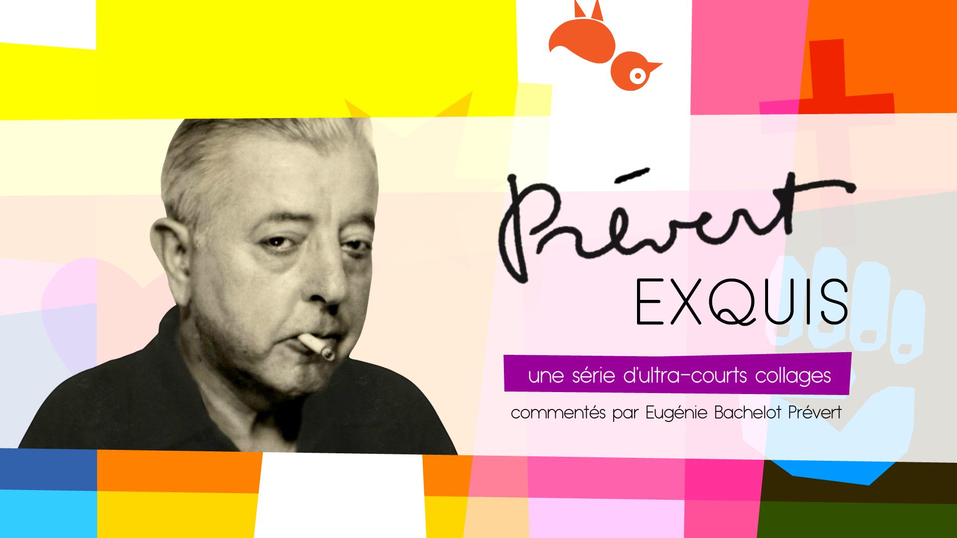 Web-série Prévert Exquis