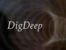 DigDeep